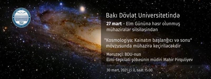 """Elan: """"Kosmologiya: Kainatın başlanğıcı və sonu"""""""