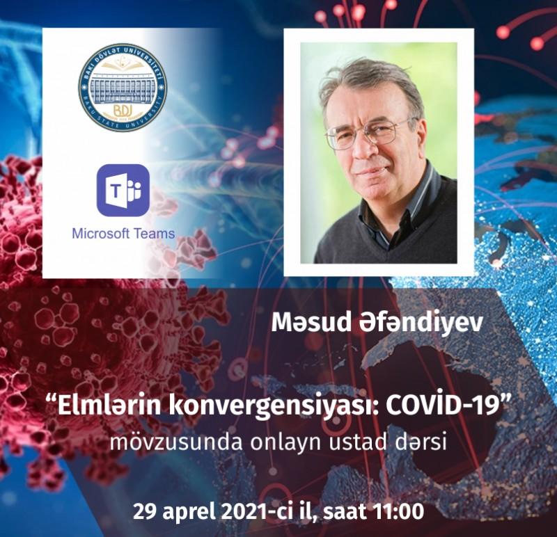 """Elan: """"Elmlərin konvergensiyası: COVID-19"""" mövzusunda ustad dərsi"""