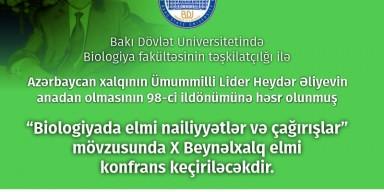 """""""Biologiyada elmi nailiyyətlər və çağırışlar"""""""