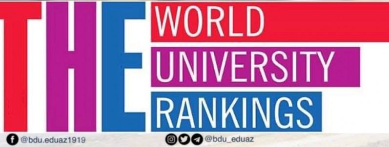 """BDU – məşhur """"Times Higher Education (World University Ranking)"""" reytinq siyahısına düşən ilk Azərbaycan universitetidir"""